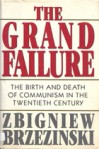 Cover of Brzezinski's book The Grand Failure