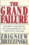 Cover of Brzezinski's book The Grand Failure
